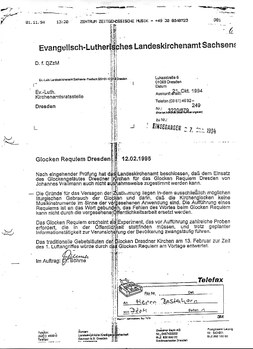 Ablehnungsschreiben der Evangelischen Kirche zu Wallmanns GLOCKEN REQUIEM DRESDEN (1995), das nach eingehenden Basis-Protesten zurückgenommen wurde, wodurch es zum 13.2. 1995 zur Realisierung des Werkes kam